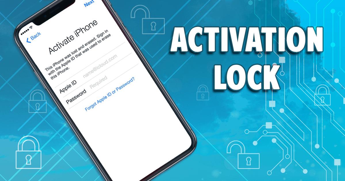 Activation Lock bảo vệ thông tin và dữ liệu trên điện thoại iPhone của bạn