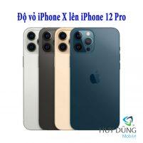 Độ vỏ iPhone X lên iPhone 12 Pro